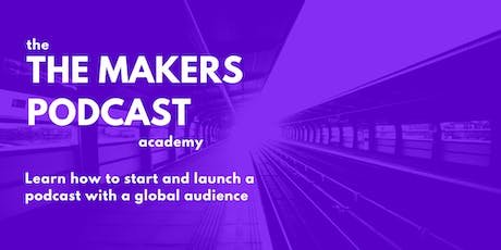 How to launch a podcast by Ollie Forsyth (The Makers Podcast) - SELLING OUT tickets