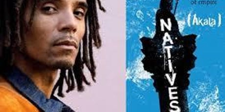 Book Club selection for December  2019 - Natives by Akala tickets