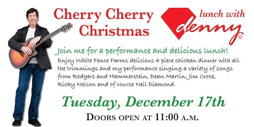 Cherry, Cherry Christmas/Neil Diamond tribute