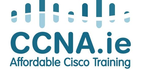 CCNA.ie Six Day CCNA Bootcamp Course Dublin tickets