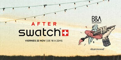 Festival Boards & Art | AFTER SWATCH 2019