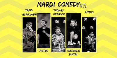 Mardi Comedy #5