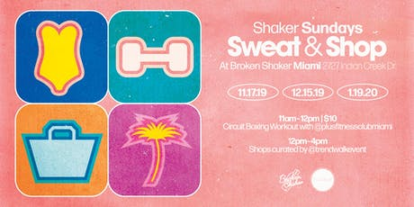Shaker Sunday: Sweat & Shop tickets