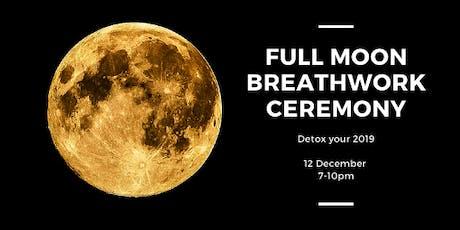 Full Moon Breathwork Ceremony - 2019 Detox tickets