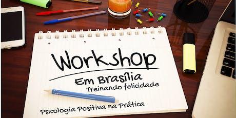 Workshop Psicologia Positiva na Prática em Brasília ingressos