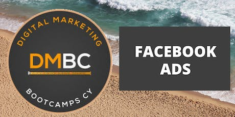 Digital Marketing Bootcamps CY - Facebook Ads tickets