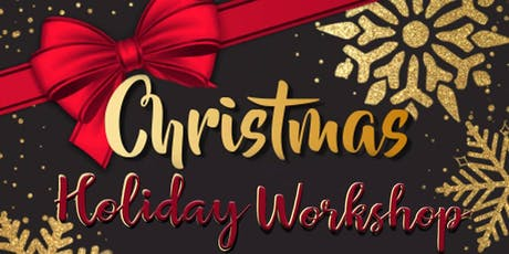 Christmas Holiday Workshop tickets