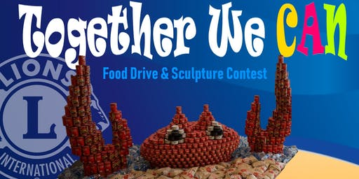 Together  We CAN - Food Drive & Sculpture Contest