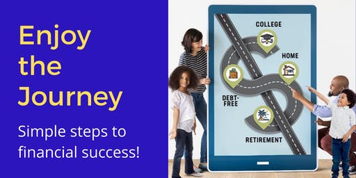 Enjoy the Journey (Simple Steps to Financial Success!)