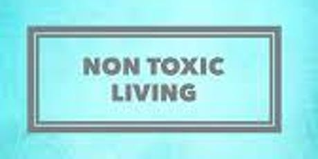 Toxic Free Solutions for Healthier Living tickets
