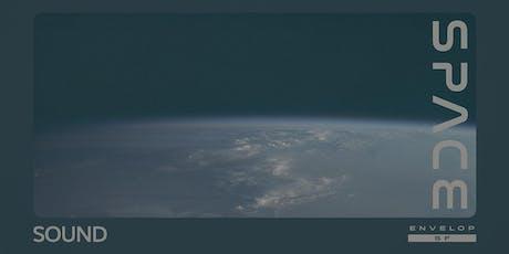 Space : SOUND tickets