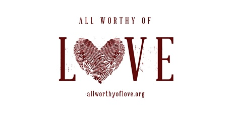 All Worthy of Love Gala 2020 tickets