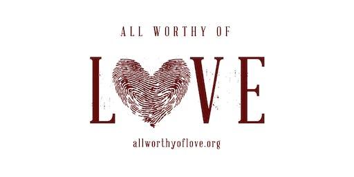 All Worthy of Love Gala 2020