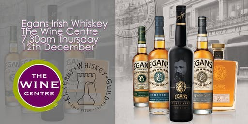 Egans Irish Whiskey at The Wine Centre 2019