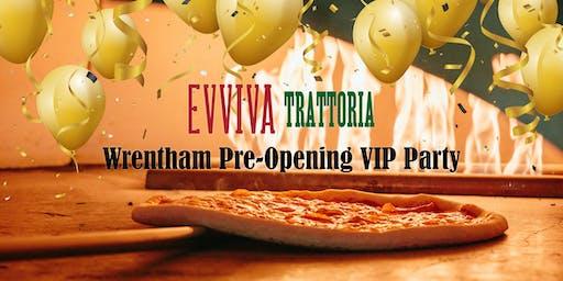 Evviva Trattoria Wrentham Pre-Opening VIP Party