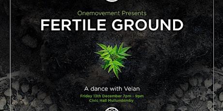 Fertile Ground - A dance w Velan tickets