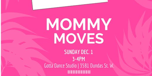 Mommy Moves - Whine & Werk for Moms and Moms-To-Be