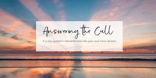 New Year's Retreat: Answering the Call