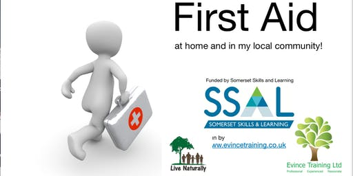 First Aid at home and in my local community