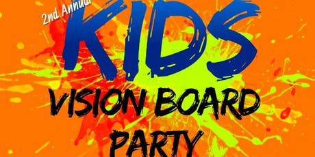 2nd Annual Kids Vision Board Party tickets