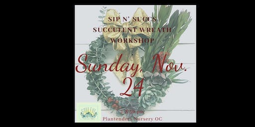 Succulent Wreath Workshop by Soulful Succulents at Plantenders Nursery