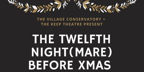 The Twelfth Night(mare) Before Xmas tickets