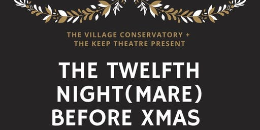The Twelfth Night(mare) Before Xmas