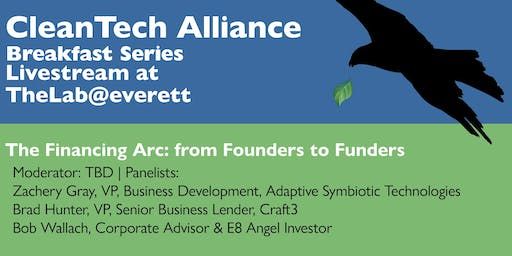 CleanTech@TheLab: The Financing Arc: from Founders to Funders