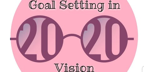 Goal Setting in 2020 Vision tickets
