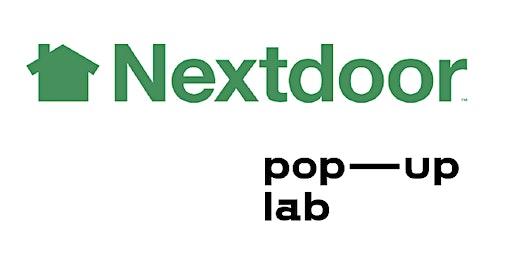 Nextdoor x Pop-up Lab