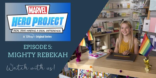 Viewing Party for Marvel's Hero Project: Mighty Rebekah