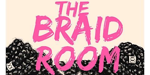 The Braid Room: Braiding for Beginners