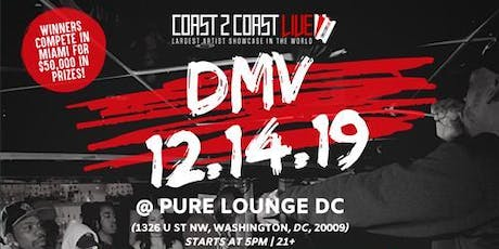 Coast 2 Coast LIVE Artist Showcase DMV, DC - $50K Grand Prize tickets
