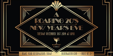 Blue Martini Naples Roaring 20's New Year's Eve 2020! tickets