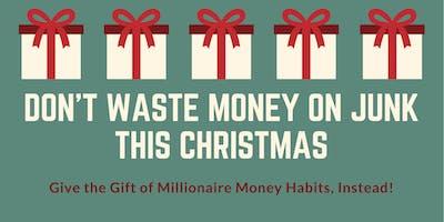 Christmas Millionaire Money Habits