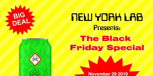 NEW YORK LAB: The Black Friday Special
