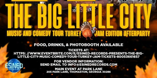 Esined Records Presents: The Big Little City Music & Comedy Tour Turkey Jam
