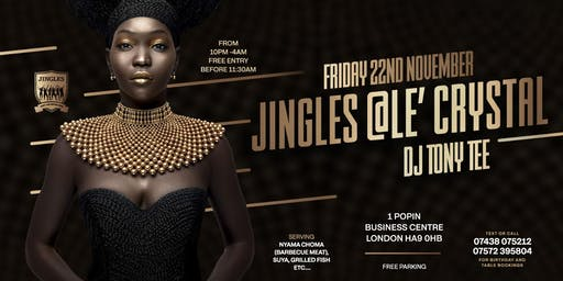 JINGLES @ Le'CRYSTAL FRIDAY PARTY NIGHT