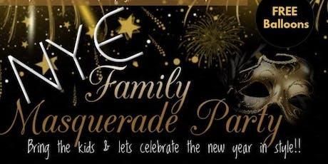 NYE FAMILY MASQUERADE PARTY tickets