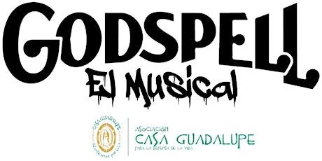 Godspell, el Musical - Función a beneficio de Casa Guadalupe entradas