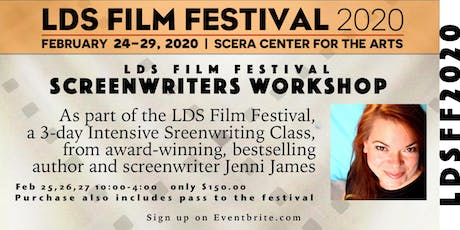 LDS Film Festival Screenwriters Workshop tickets