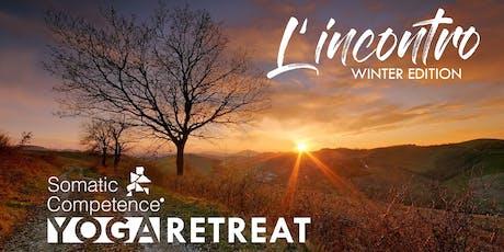 L'INCONTRO | WINTER EDITION Somatic Competence® Yoga Retreat biglietti