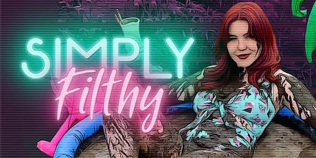 Laura Fell: Simply Filthy tickets