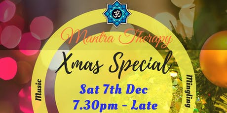 The Mantra Therapy Xmas Special 2019 - Live Music, Mantras, Meditation, Motivation & Mingling - London tickets
