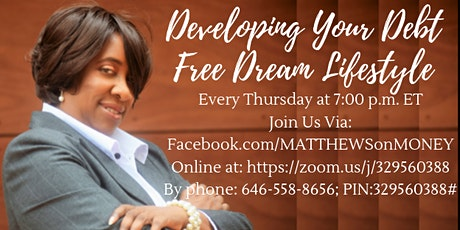 Developing YOUR Debt Free DREAM Lifestyle (online) tickets