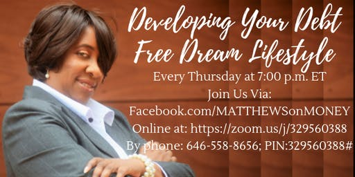 Developing YOUR Debt Free DREAM Lifestyle (online)