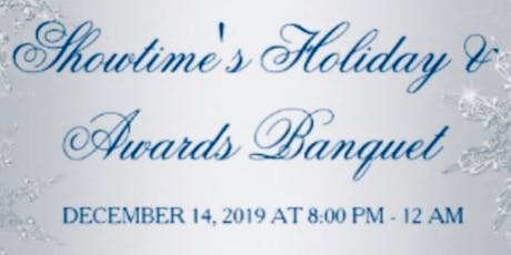 Showtime's Holiday and Awards Banquet tickets