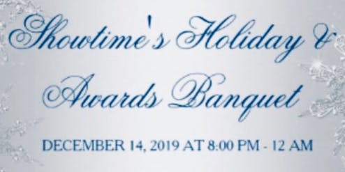 Showtime's Holiday and Awards Banquet