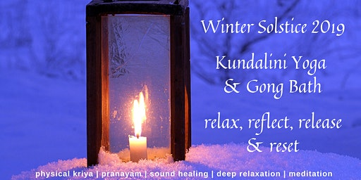 Winter Solstice Celebration - Kundalini Yoga & Gong Bath Workshop