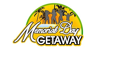 13th Annual Memorial Day Getaway Party Pass - May 21st - May 26th, 2020 entradas